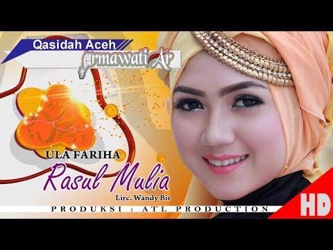 ULA FARIHA - RASUL MULIA  ( Qasidah Armawati Ar - Gaseh Rabbi ) HD Video Quality 2018.
