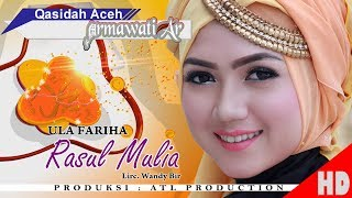 ULA FARIHA - RASUL MULIA  ( Qasidah Armawati Ar - Gaseh Rabbi ) HD Video Quality 2018.
