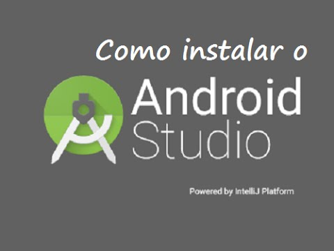 Como Instalar O Android Studio Para Desenvolver Aplicativos Android