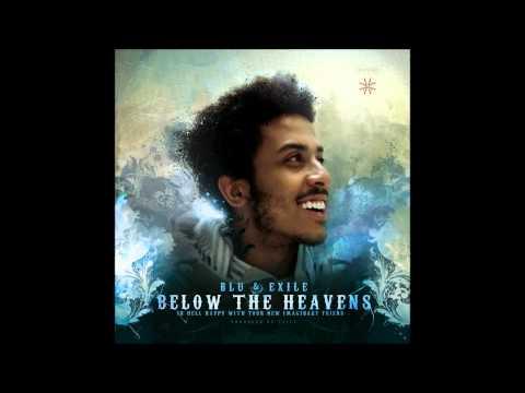 Blu & Exile - Below The Heavens (Full Album-2007)