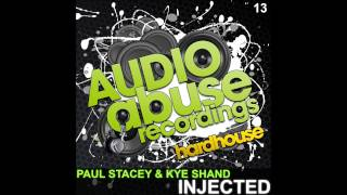 [AA013] Kye Shand & Paul Stacey - Injected