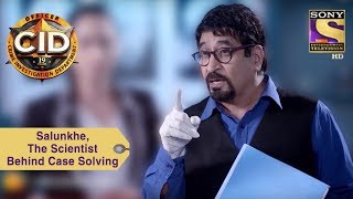 Your Favorite Character | Salunkhe, The Scientist Behind Case Solving | CID