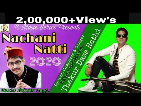 DJ Nonstop 2020 | Nachani Natti | King Of Natti Thakur Dass Rathi | Rajeev Negi | R Music Series