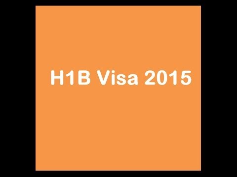 H1B Visa 2015 - Dates, Filing Cost and Processing Time