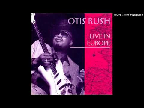 Otis Rush- Crosscut Saw