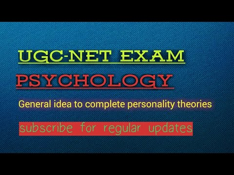 Psychology , general idea to cover Personality theories