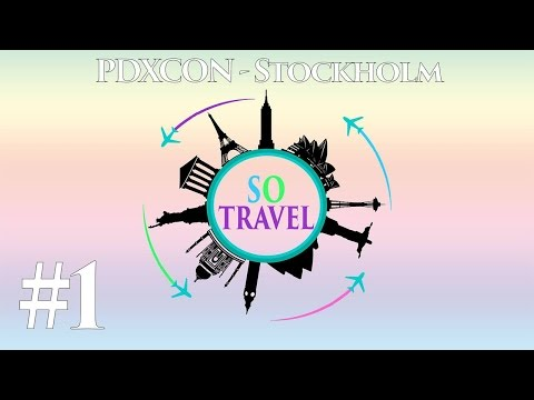 PDXCON In Stockholm - Day 1 | Travel VLOG