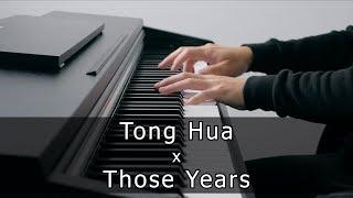 Download Lagu Tong Hua x Those Years (Piano Version by Riyandi Kusuma) mp3