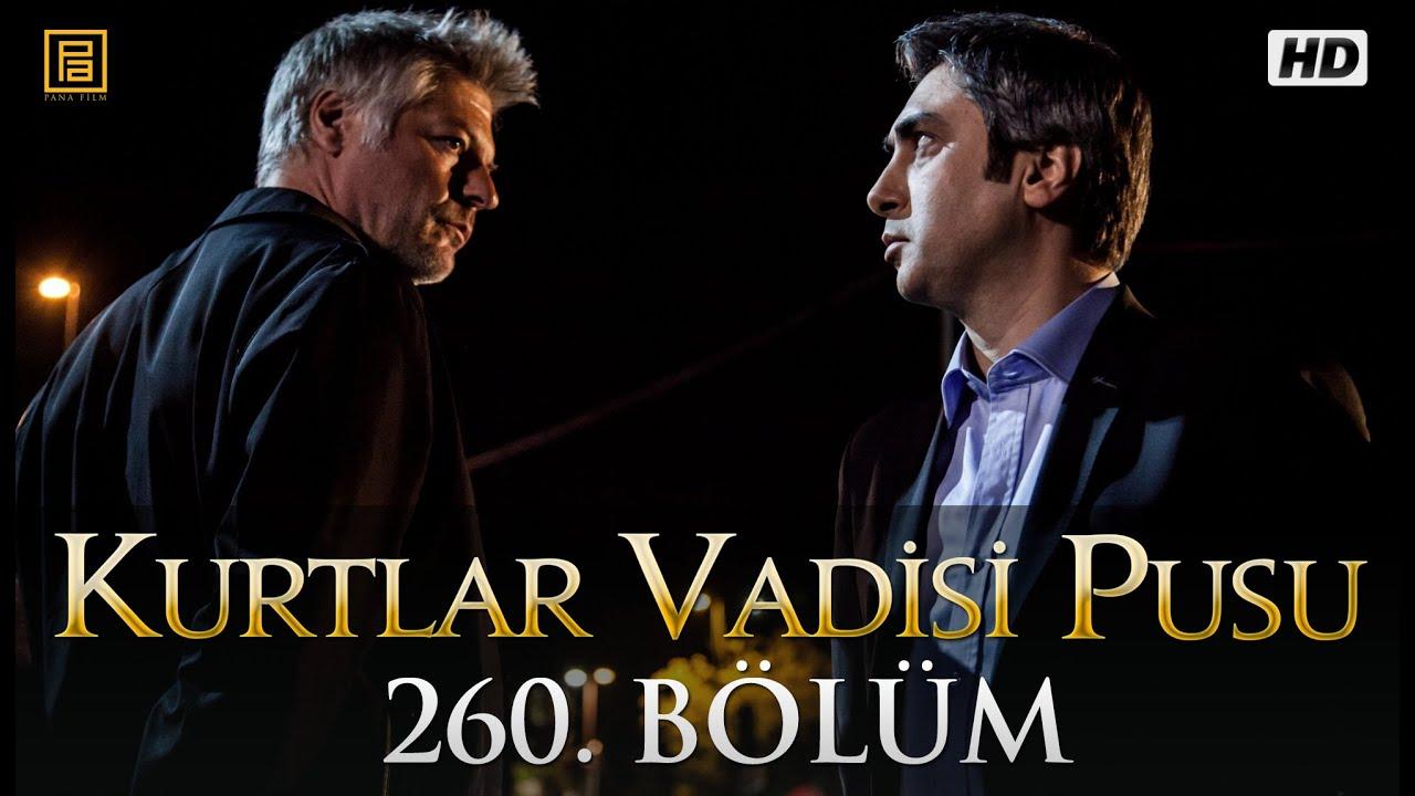 Kurtlar Vadisi Pusu 260. Bölüm HD - YouTube