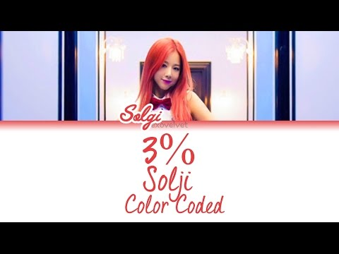 Solji - 3% (Color Coded Lyrics /Ham/Rom/Eng)