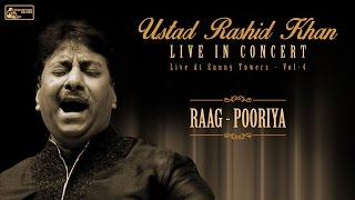 Best of Ustad Rashid Khan | Hindustani Classical Vocal | Raga Pooriya | Rashid Khan Live