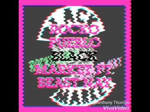 Rocko Pueblo -  Black Market Ft. Beast Nay