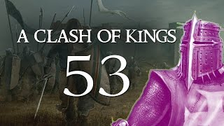 A Clash of Kings 2.2 - Part 53 (DOTHRAKI SCREAMERS - Warband Mod)
