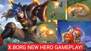 New Hero X.Borg Mobile Legends Gameplay