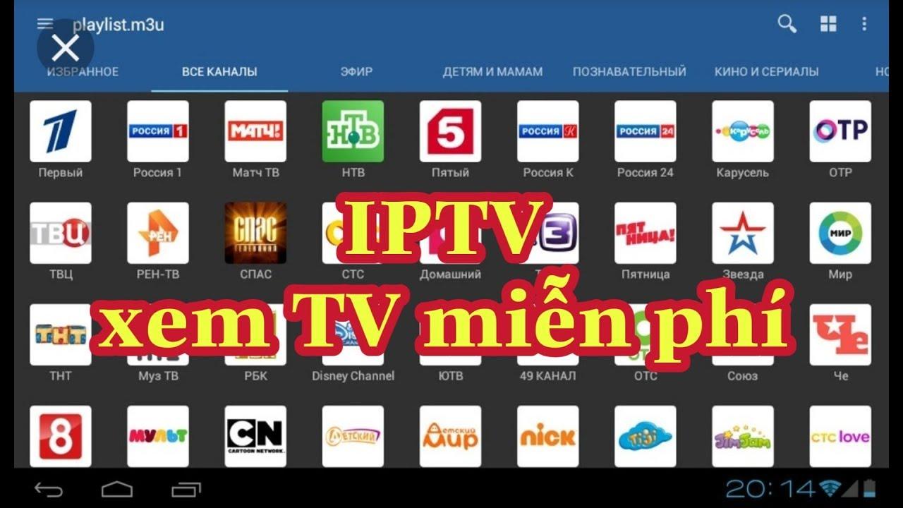 Hướng dẫn cài đặt IPTV xem Tivi miễn phí Fpt, Vnpt… cho Android
