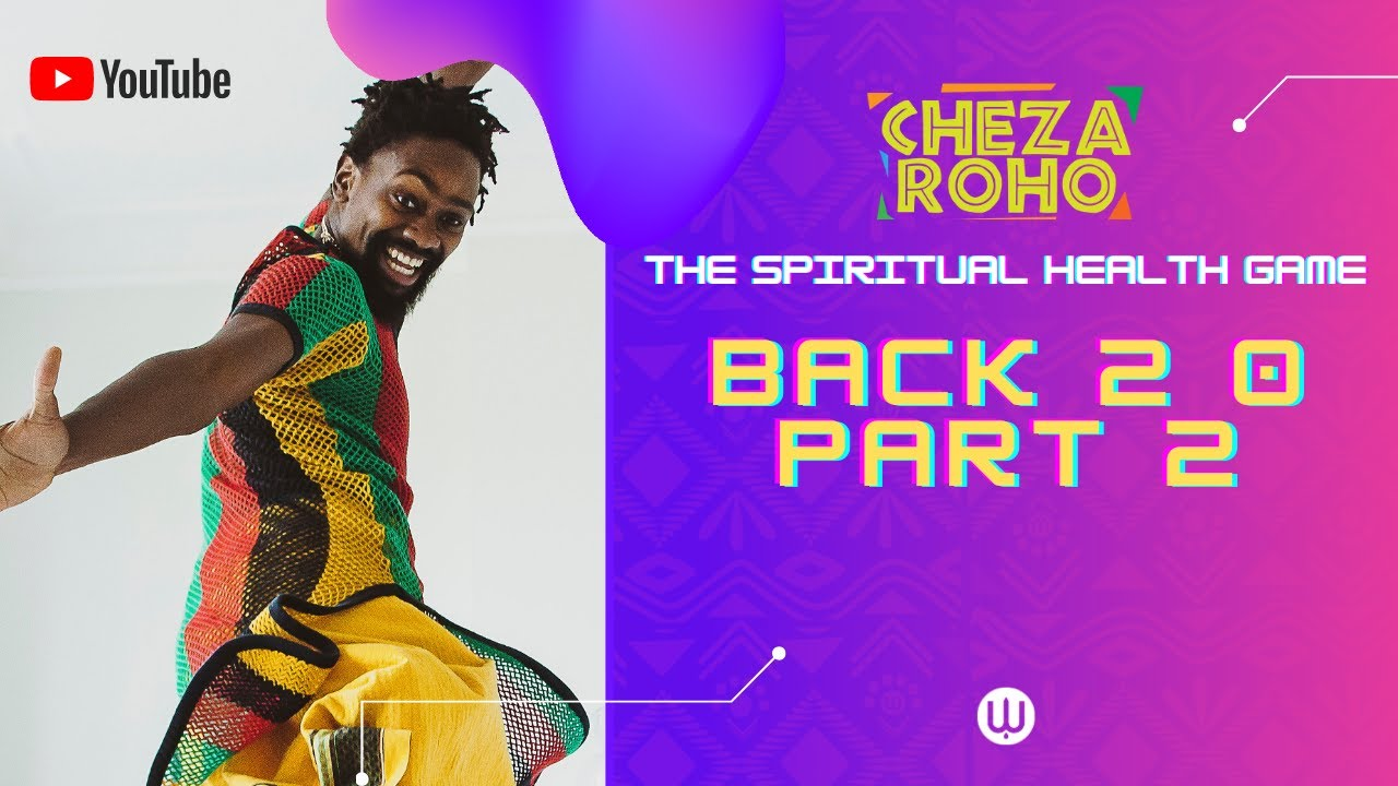 Cheza Roho Live: Back 2 0 part 2