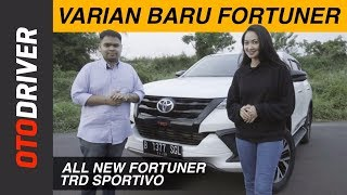 Toyota All New Fortuner TRD Sportivo 2017 Review Indonesia | OtoDriver | Supported by GG Intersport