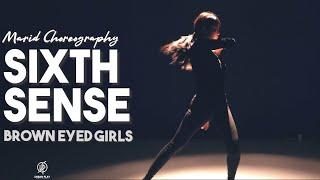 Sixth Sense - Brown Eyed Girls / Marid Choreography / Urban …
