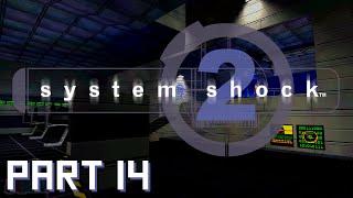 THE BRIDGE - Let's Play System Shock 2 Part 14