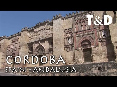 Córdoba - Andalusia - Spain Best Cities Guide - Travel & Discover