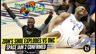 ZION'S SHOE EXPLODES THE NCAA?!?!! Space Jam 2 Finally Confirmed!