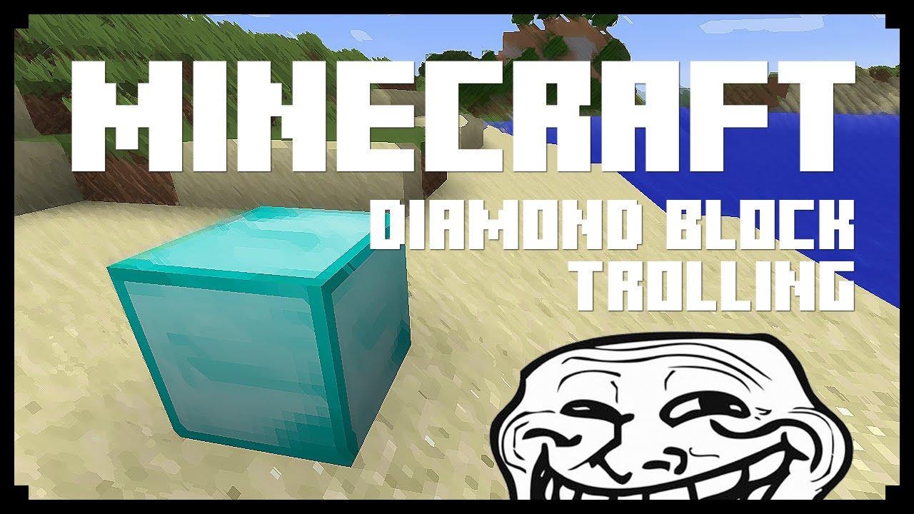 Minecraft: DIAMOND BLOCK TROLL! (Minecraft Tips/Tricks ...