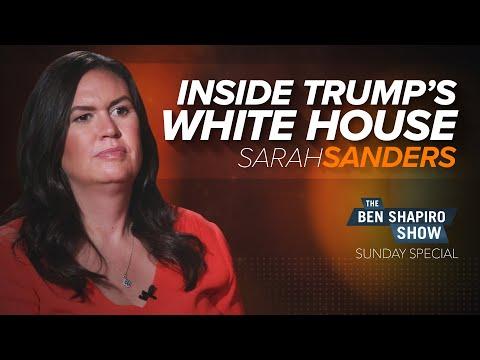 Sarah Huckabee Sanders | The Ben Shapiro Show Sunday Special Ep. 100