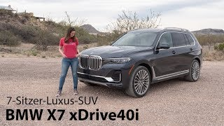 2019 BMW X7 xDrive40i (G07) Fahrbericht / Der Luxus-Traum jeder Soccer Mom? - Autophorie