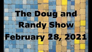 The Doug and Randy Show February 28