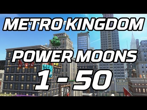 [Super Mario Odyssey] Metro Kingdom Power Moons 1 - 50 Guide