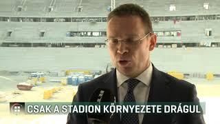 Puskás: csak a stadion környezete drágul - 2019-08-04