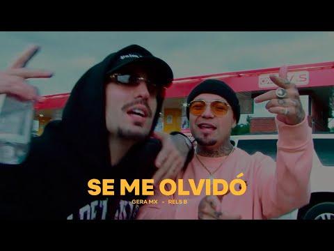 Gera MX & Rels B – Se Me Olvidó