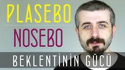 Plasebo Nosebo ve Beklentinin Gücü