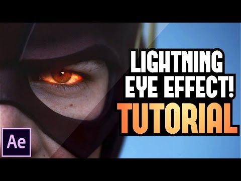 ► How to: The Flash Lightning Eye Effect Tutorial | Adobe After Effects