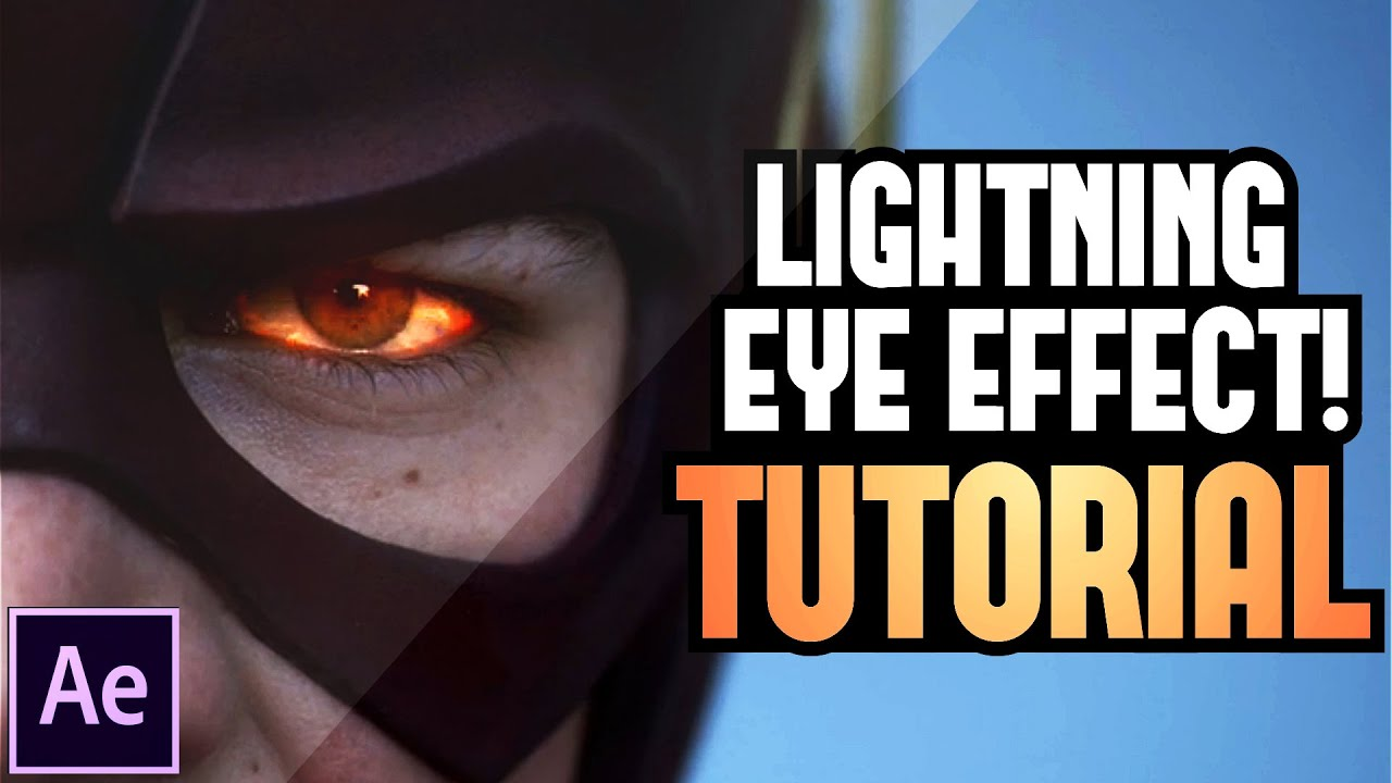 The Flash Lightning Eye Effect Tutorial
