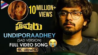 Download lagu Undiporaadhey Sad Version Full Video Song | Husharu Latest Telugu Movie Songs | Sid Sriram
