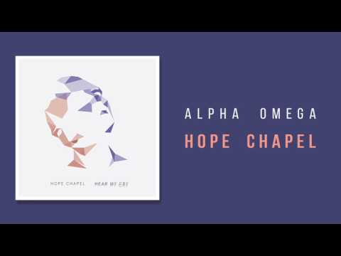 "Hope Chapel - ""Alpha Omega"""