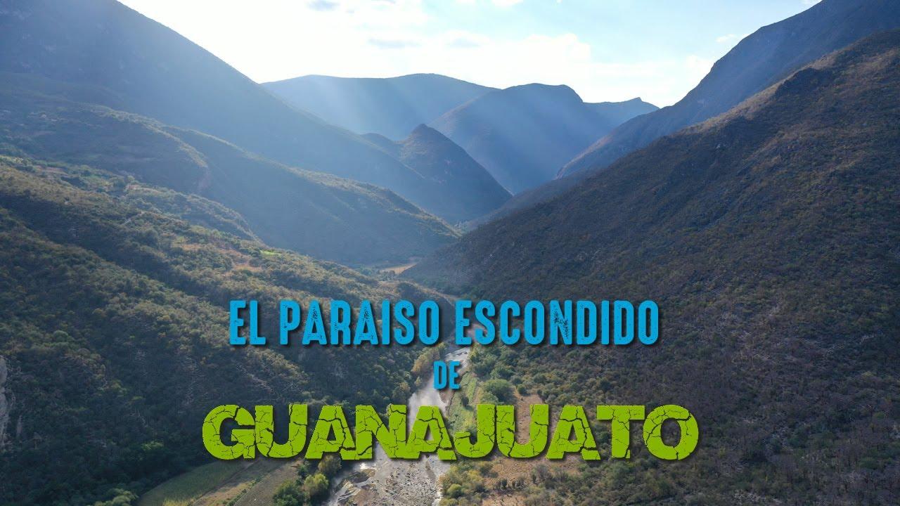 Regresando al paraíso escondido de Guanajuato - El Platanal en Xichú