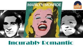 Marilyn Monroe & Yves Montand - Incurably Romantic (HD) Officiel Seniors Musik