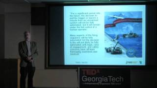 TEDxGeorgiaTech - Ronald Arkin - Ethics and Lethality In Autonomous Combat Robots