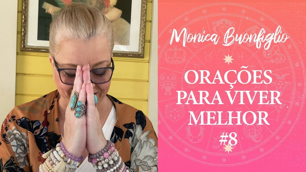 ORAÇÕES PARA VIVER MELHOR | #8