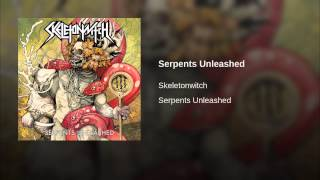 Serpents Unleashed