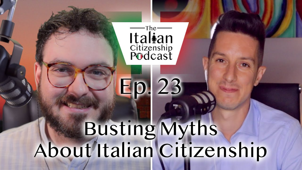 Busting Myths About Italian Citizenship + Benefits of Italian Citizenship By Descent