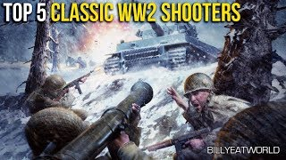 Top 5 Classic WW2 Shooter Games You Need To Play (Chronological Order)