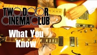 Repeat youtube video What You Know - Two Door Cinema Club ( Guitar Tab Tutorial & Cover ) | Jorge Orellana