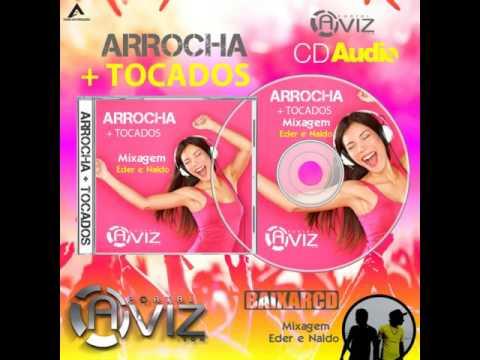 CD Portal Aviz  - Arrocha mais tocados - Djs Naldo e Eder - www.portalaviz.com