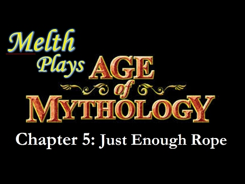 Age of Mythology Chapter 5: Just Enough Rope