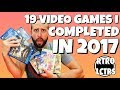 19 Video Games I Completed In 2017   2017 Video Game Completion LIST   The Retrollectors