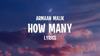 Gambar cover Armaan Malik - How Many (Lyrics)