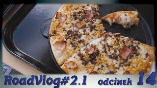 Pizza 6/10  - RoadVlog#2.1 odcinek 14